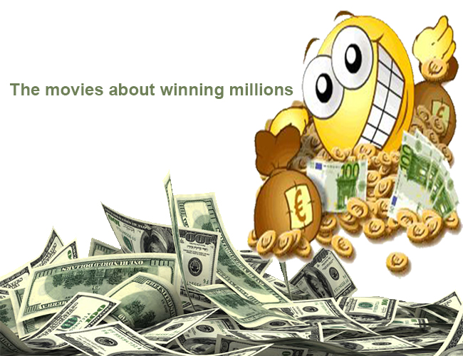 The movies about winning millions