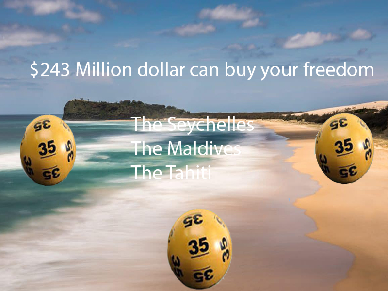 $243 Million dollar can buy your freedom