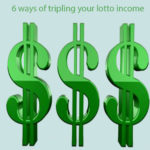 6 ways of tripling your lotto income