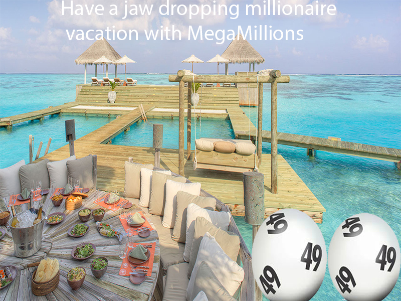 Have a dropping millionaire vacation with MegaMillions