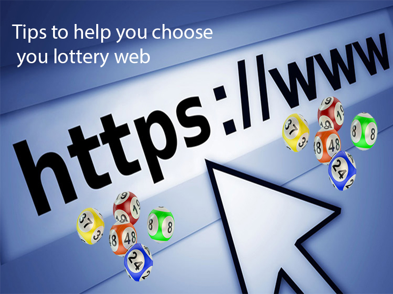 Tips to help you choose you lottery web