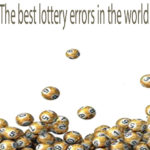 The best lottery errors in the world