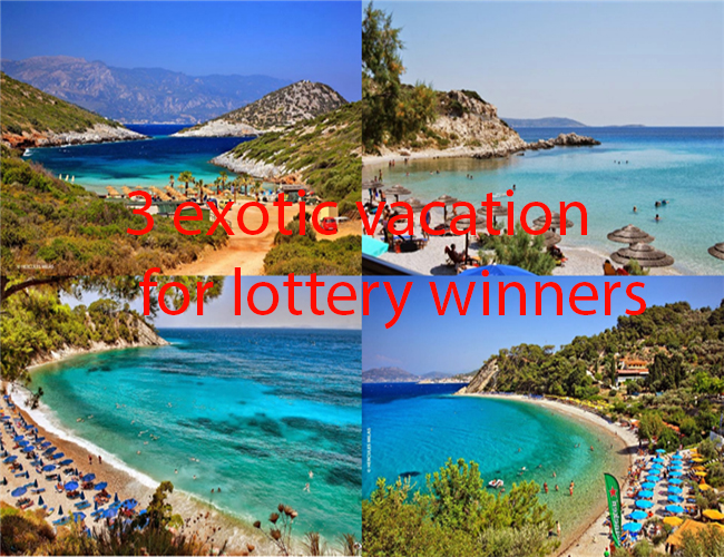 3 exotic vacation for lottery winners