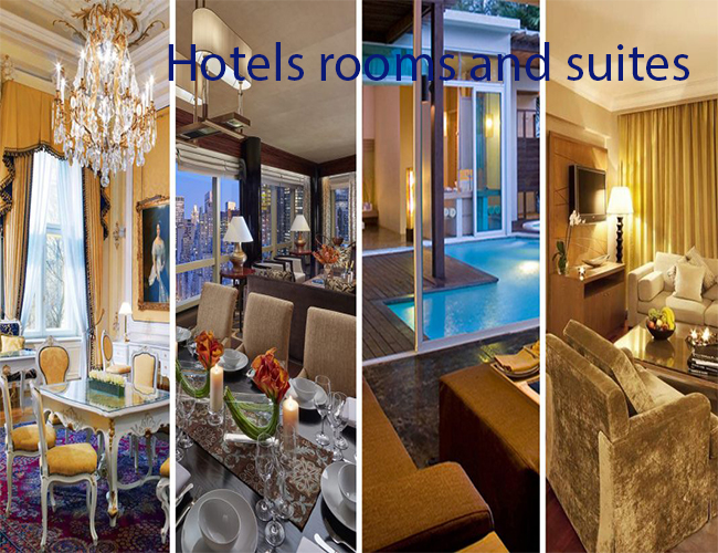 Hotels rooms and suites